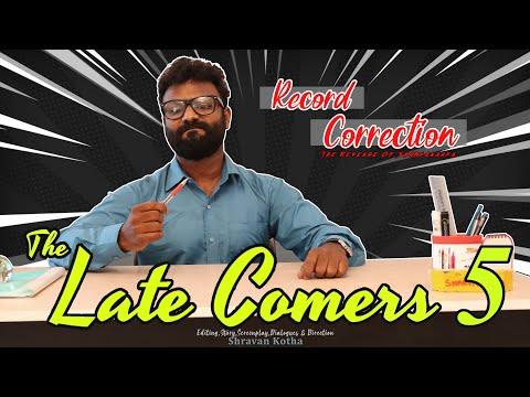 The Late Comers 5   Record Correction   The Revenge of Sharvananda   By Shravan Kotha