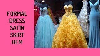 Formal Dress Hems – Satin, Part 1