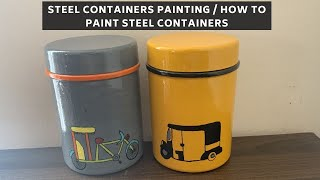 How to paint steel containers   Steel containers makeover   Boring container makeover   Vidita