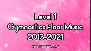 Level 1 Gymnastics Floor Music 2013 2021