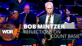 Bob Mintzer & WDR BIG BAND – Reflections on Count Basie – Full Concert –  WDR BIG BAND 2018