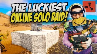 The Luckiest Solo Day! Online Raiding my Neighbour! - Rust Solo Survival Gameplay