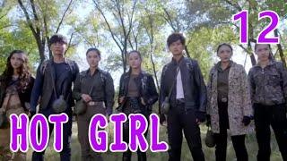 HOT GIRL EP12(Dilraba,Ma Ke)麻辣变形计
