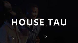 House TAU