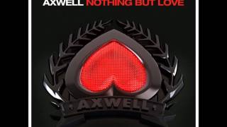 Axwell ft. Errol Reid vs Arty - Nothing But Love Around the World (PH Mashup)