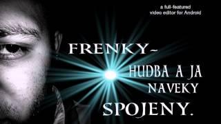 FRENKY-PRAVA LASKA PROD-(TIBOR OLAH)