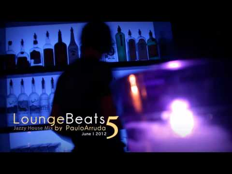 DJ Paulo Arruda – Lounge Beats 5 | Deep & Jazz
