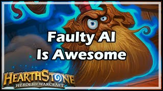 [Hearthstone] Faulty AI Is Awesome
