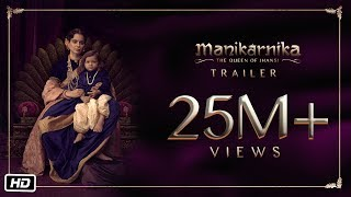 Manikarnika: The Queen of Jhansi - Official Trailer