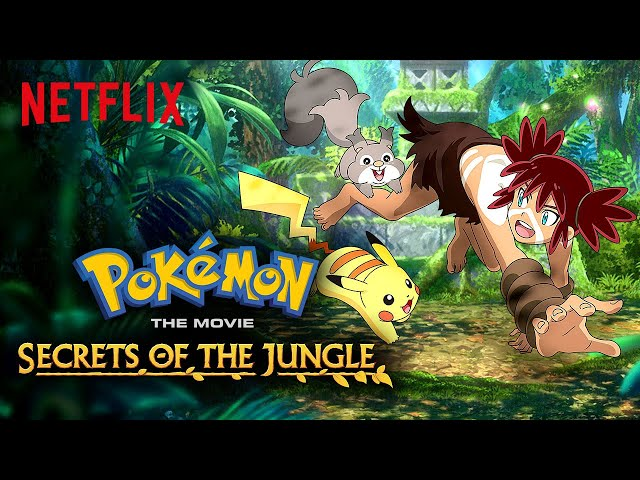Newest Animated Pokémon Movie 'Pokémon The Movie: Secrets Of The Jungle' To Premiere On Netflix On October 8, 2021 During Pokémon's 25th Anniversary Celebration Year