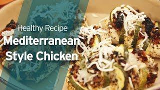 Recipe: Mediterranean-style Chicken