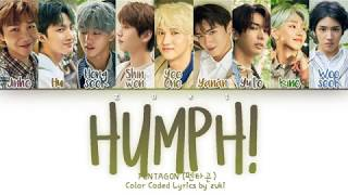 Humph! (접근금지) (Prod. By GIRIBOY)   PENTAGON (펜타곤) [HANROMENG COLOR CODED LYRICS]