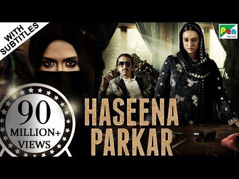 Haseena Parkar Full Movie HD 1080p | Shraddha Kapoor, Siddhanth Kapoor, Apoorva | Bollywood Movie