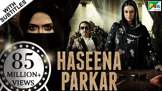 Haseena Parkar Full Movie | Shraddha Kapoor, Siddhanth Kapoor, Apoorva | Bollywood Movie
