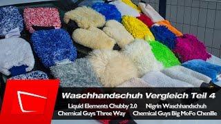 Waschhandschuh Test - Autopflege Teil 4 Chemical Guys, Meguiars, Liquid Elements, Nigrin