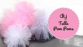 DIY Tulle Pom Poms!