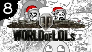 World of Tanks │ World of LoLs - Episode 8 Christmas Special