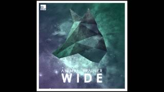 Animal Trainer feat. Jimi Jules - Wide [Stil vor Talent]
