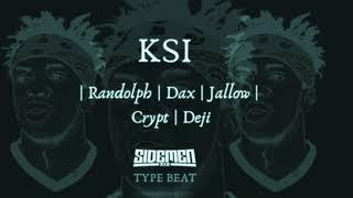 (SOLD) KSI Type Beat   Free Beat   Randolph   Dax   Jallow   Crypt   Deji   MarshMellow Beats  