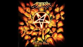 Anthrax - I'm Alive