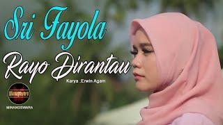Download lagu Sri Fayola Rayo Dirantau Mp3