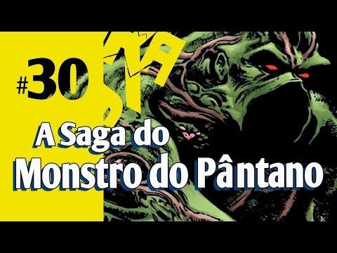 Trakadum #30 - A Saga do Monstro do Pântano