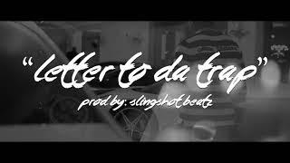 """""""Letter To Da Trap"""" Yo Gotti,Moneybagg Yo, (Type Beat) Prod By: Slingshot Beatz"""