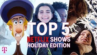 Top 5 Holiday Movies on Netflix 2019 | T-Mobile