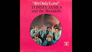 Tommy James & The Shondells LOVE MAKES THE WORLD GO ROUND 1966