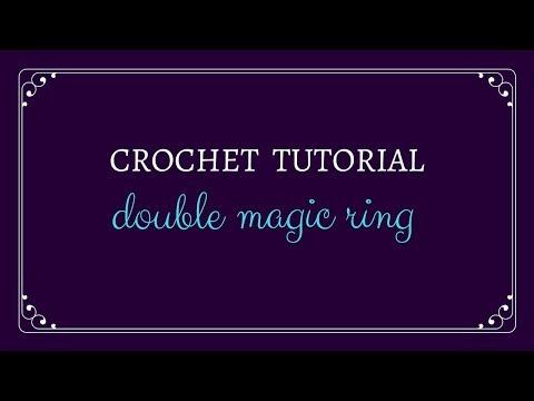 Double Magic Ring - Crochet Tutorial