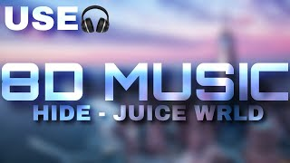 Juice WRLD - Hide (8D AUDIO)