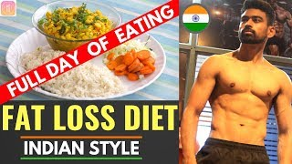 Full day of Eating - Fat Loss Diet (Indian Style)