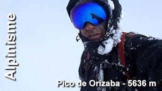 Alpinisme : Pico de Orizaba - 5632 m