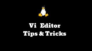 vi editot tips and tricks