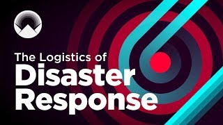 The Logistics of Disaster Response