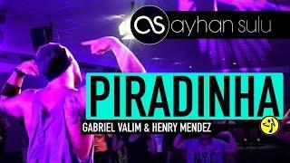 PIRADINHA - Gabriel Valim & Henry Mendez // by A. SULU (Zumba - BRASIL/ BRAZIL)
