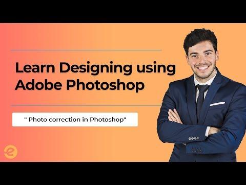 [Adobe Phtoshop] | How to Do Photo Correction using  Adobe Photoshop (Fast) | Eduonix