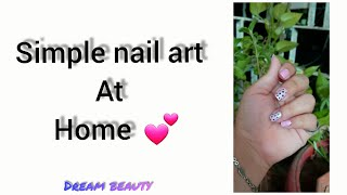 simple nail art at home | nail art | janviraval | dreambeauty |