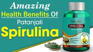 Amazing Health Benefits Of Patanjali Spirulina | Bhai Rakesh