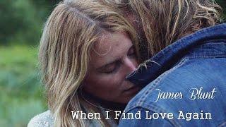When I Find Love Again James Blunt (TRADUÇÃO) HD (Lyrics Video).
