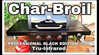 Char Broil Professional Black Edition 3500 /Unboxing/Aufbau/ erste Inbetriebnahme