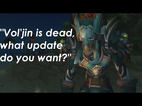 Vol'jin is dead, what update do you want?