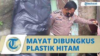 Video Penemuan Sesosok Mayat Wanita Terbungkus Plastik di Bogor, Awalnya Sempat Dikira Sampah