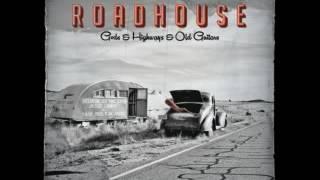 Roadhouse - Gods & Highways & Old Guitars - 2013 - Blues Motel - Dimitris Lesini Greece