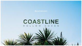 Coastline   Hollow Coves   Lyrics & Vietsub
