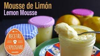 Mousse de Limón - Super fácil y sencilla - Recetas Explosivas