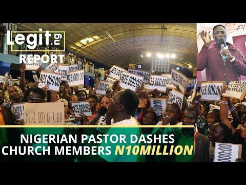 Nigerian pastor dashes church members N10million cash | Legit TV