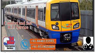 Get Best Train Ambulance Service from Chennai to Patna By Hifly ICU
