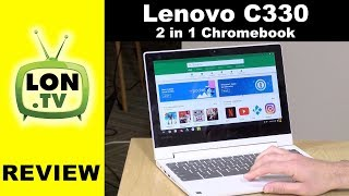"Lenovo Chromebook C330 11.6"" 2-in-1 Review"