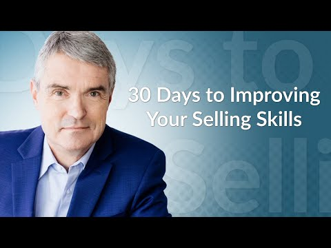 30 Days to Improving Your Selling Skills
